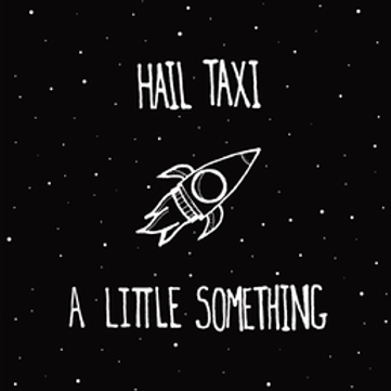 Hail Taxi - A little something CD