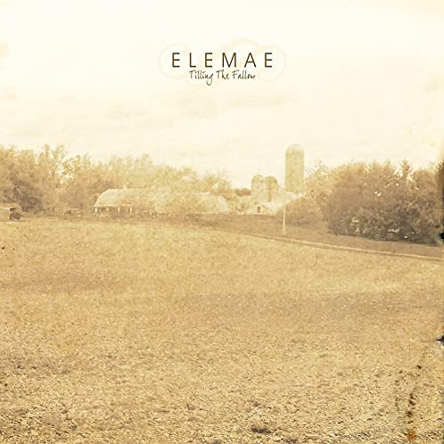 Elemae - Tilling the fallow CD