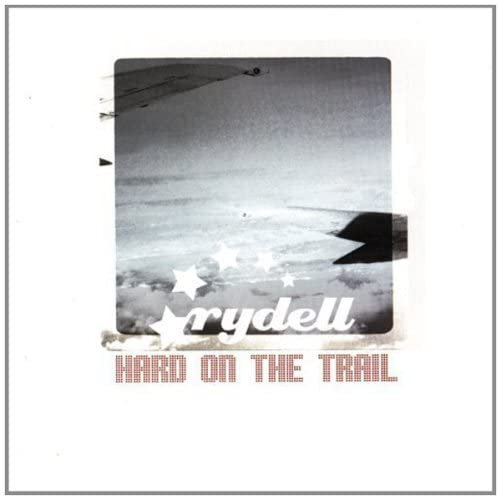 Rydell - Hard on the trail CD