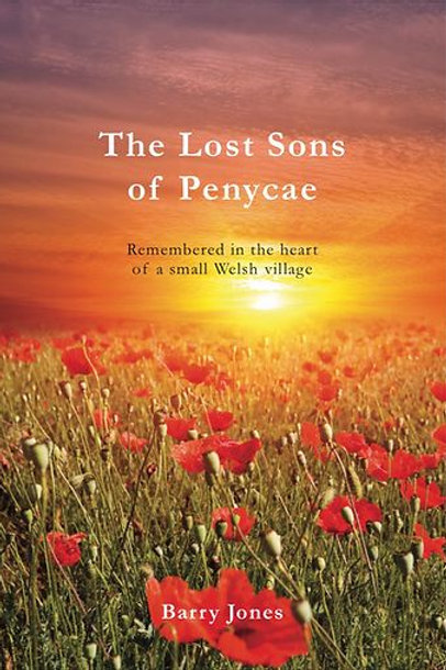 The Lost Sons Of Penycae by Barry Jones