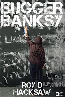 Bugger-Banksy-cover_edited.jpg