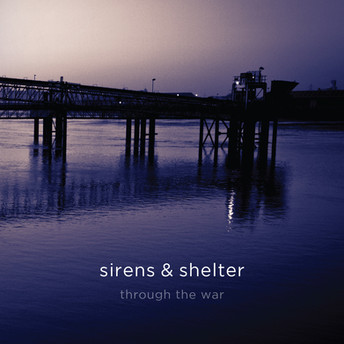 IGN206 Sirens & Shelter - Through the war