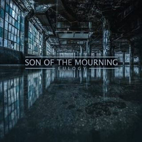 Son Of The Mourning - Eulogy CD