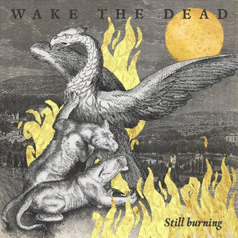IGN279 Wake The Dead - Still burning
