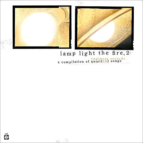 Lamp Light The Fire, Volume 2 - A compilation of quiet(ER) songs CD