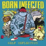 IGN305 Born Infected - Self Reflection CD