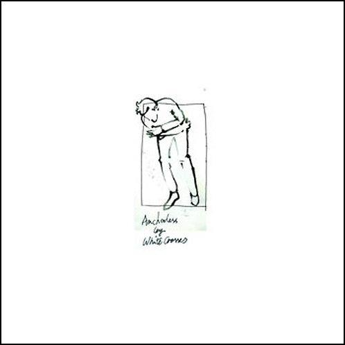 White Crosses - Anchorless CD