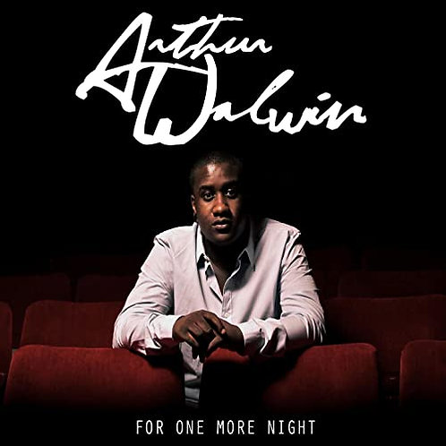 Arthur Walwin - For one more night CD