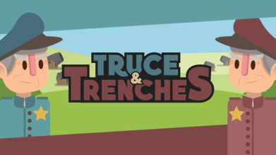 Truce and Trenches