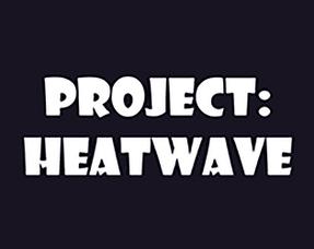 Project: Heatwave