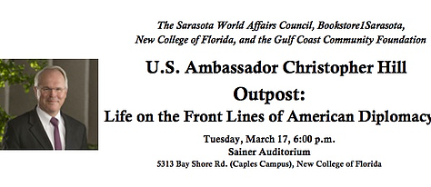 Ambassador Christopher Hill on American Diplomacy on the Frontlines, March 17
