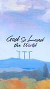 God-So-Loved-the-World.jpg