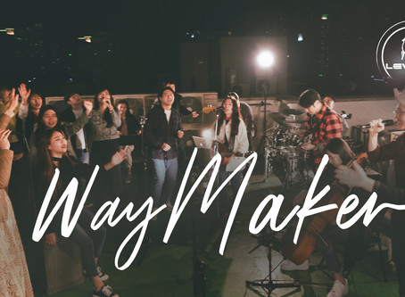 [Music Video] Way Maker