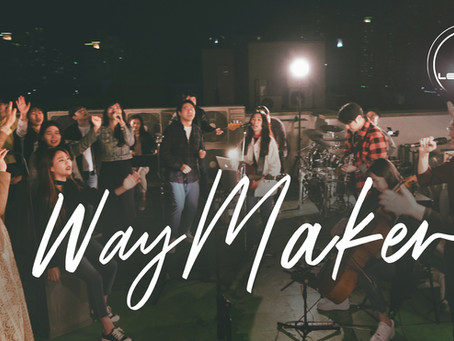 [Music Video] Way Maker
