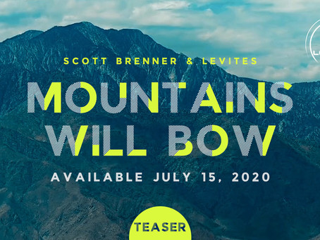 [Teaser] Mountains Will Bow
