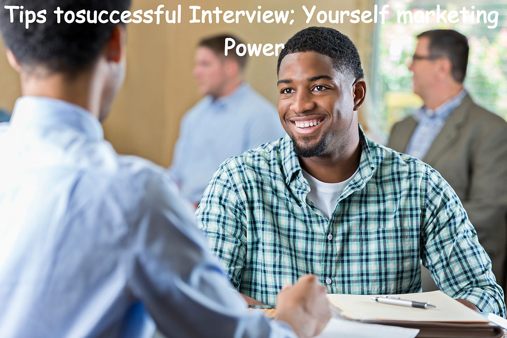 Tips to successful interview; yourself marketing power. Learn some tips on how to sell yourself in an interview, make your interviewer believe that you're best candidate for the position. Learn some job interview tricks here.