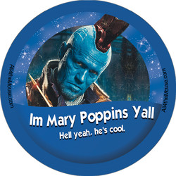Im Mary Poppins Yall Button