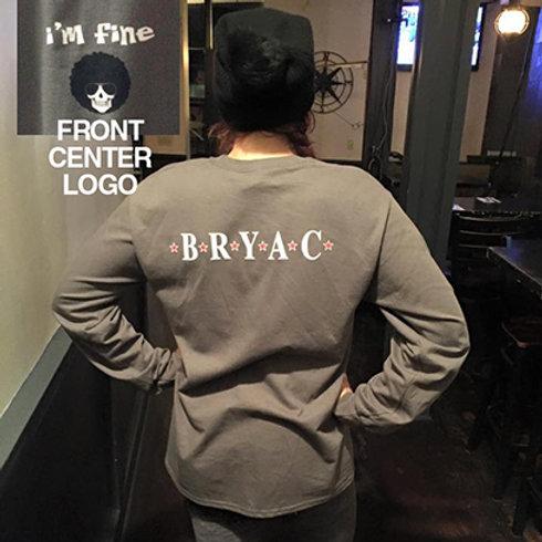BRYAC 'I'M FINE' LONG SLEEVE