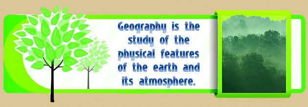 geography is the study of the physical features of the earth and its atmosphere