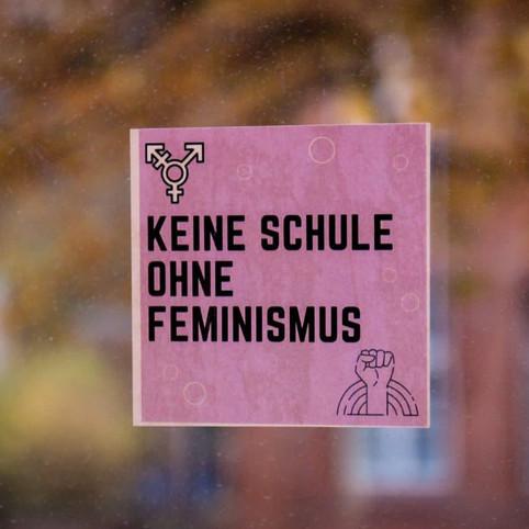 """""""Keine Schule ohne Feminismus"""""""