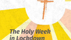 The Holy Week in Lockdown: Daily Reflections