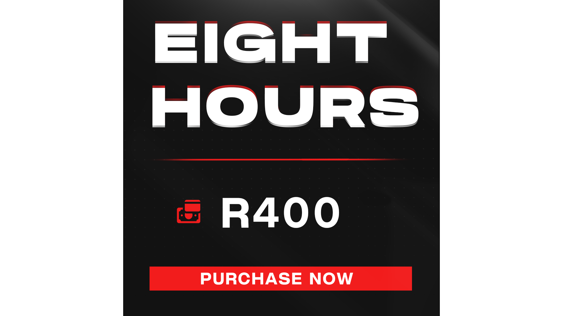 Eight Hour Gaming + Entrance Fee