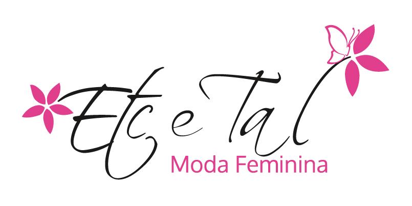 Etc & Tal - Moda Feminina