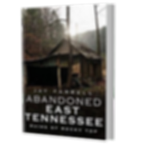 ABANDONED E TENNESSE RUINS OF ROCKY TOP.