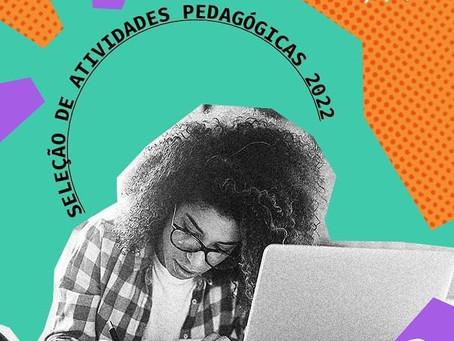 Os editais de atividades pedagógicas de 2022 da Escola As Pensadoras estão abertos!
