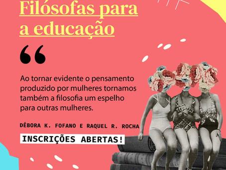 Vem participar do nosso minicurso Filósofas para a Educação! - As Pensadoras