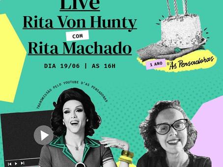 Live de aniversário da Escola As Pensadoras,  com Rita Von Hunty e Rita Machado