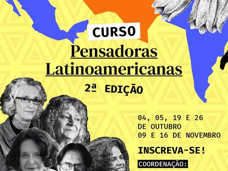 Ainda dá tempo de se inscrever no nosso curso As Pensadoras Latinoamericanas 2ª edição!