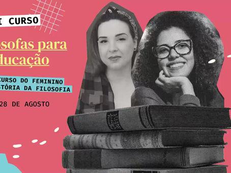 Convite da professora Débora Fofano para o minicurso Filósofas para a Educação - As Pensadoras