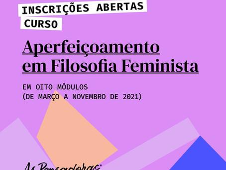 Inscrições para o curso de Aperfeiçoamento em Filosofia Feminista.