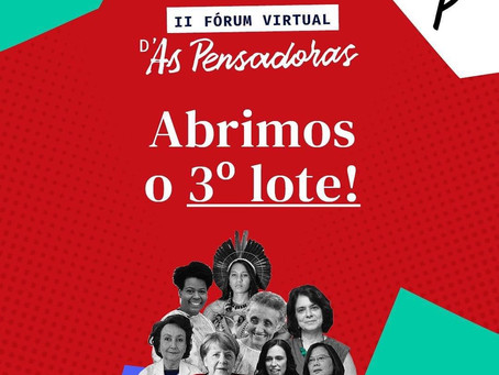II Fórum Virtual D'As Pensadoras abre o 3º lote!