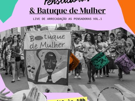 Live As Pensadoras & Batuque de Mulher nessa sexta-feira.  Vem participar!