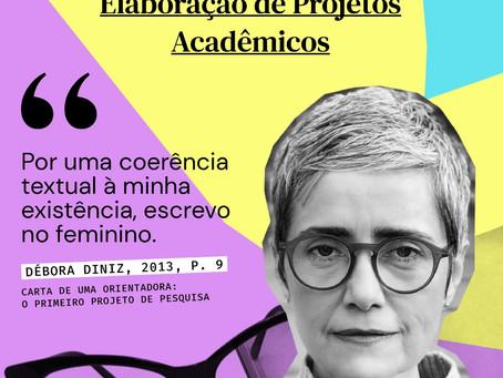 Workshop Elaboração de Projetos Acadêmicos - As Pensadoras