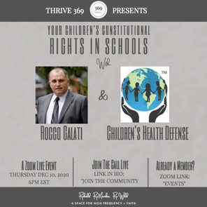 369 LIVESTREAM: YOUR CHILDREN'S CONSTITUTIONAL RIGHTS IN SCHOOLS WITH ROCCO GALATI & THE CHILDREN'S