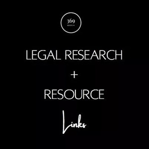 LEGAL RESEARCH + RESOURCE LINKS