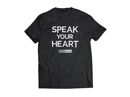 """Speak Your Heart"" T Shirt"