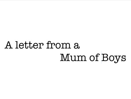 A Letter From A Mum Of Boys