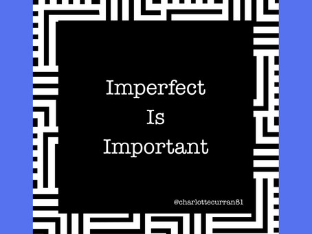 Imperfect is Important