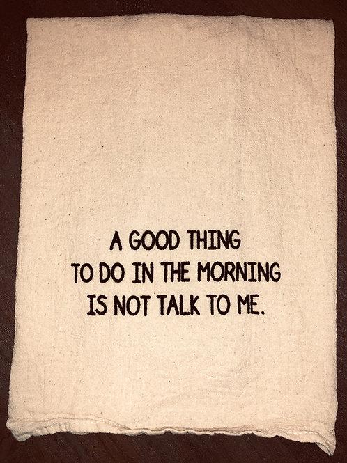 "Sassy Towel ""not talk"""
