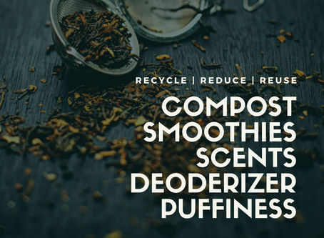 5 Easy Ways to Reuse Your Steeped Tea Leaves!