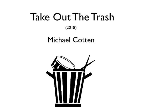 Take Out The Trash