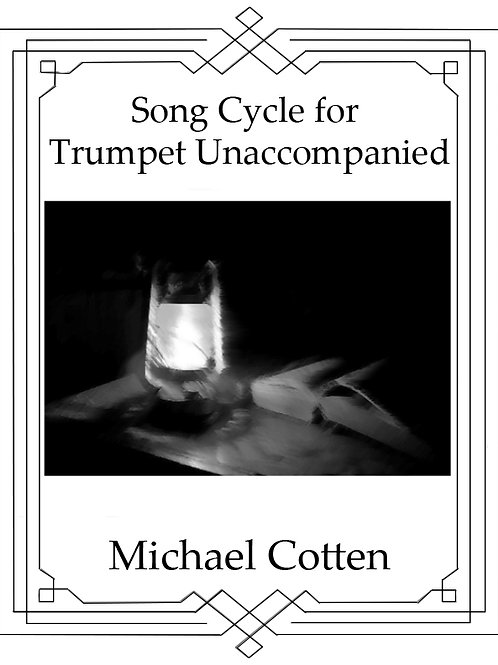 Song Cycle For Trumpet Unaccompanied