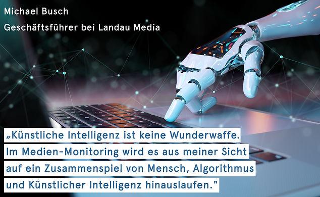 Künstliche Intelligenz ist keine Wunderwaffe -Michael Busch von Landau Media  | Automated Communications