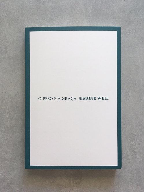 O peso e a graça_ Simone Weil