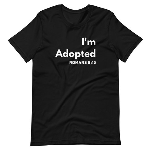 I'm Adopted- Short-Sleeve Unisex T-Shirt