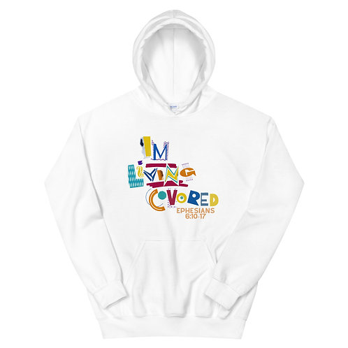 I'm living Covered Unisex Hoodie
